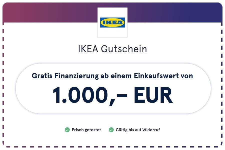 Ikea Gutschein (Coupon) für gratis Finanzierung ab einem Einkaufswert von 1.000 Euro